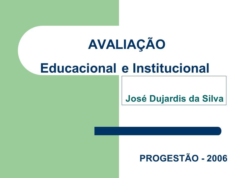 AVALIAÇÃO Educacional e Institucional