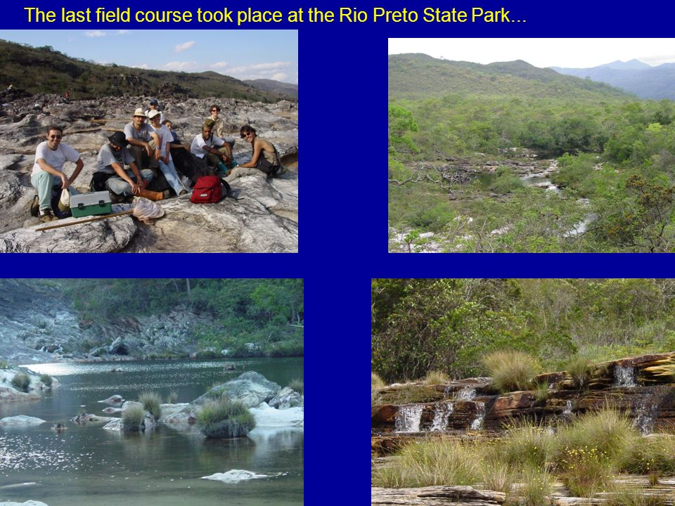 The last field course took place at the Rio Preto State Park...