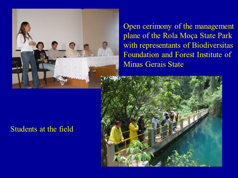 Open cerimony of the management plane of the Rola Moça State Park with representants of Biodiversitas Foundation and Forest Institute of Minas Gerais State