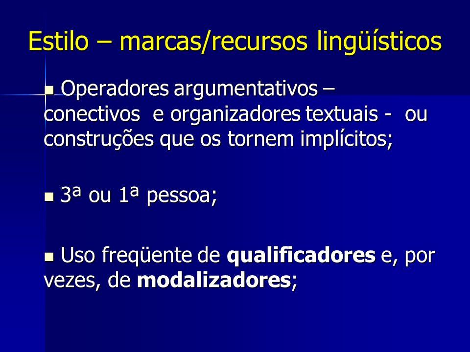 Estilo – marcas/recursos lingüísticos
