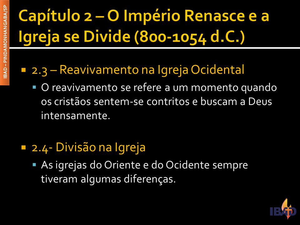 Capítulo 2 – O Império Renasce e a Igreja se Divide (800-1054 d.C.)