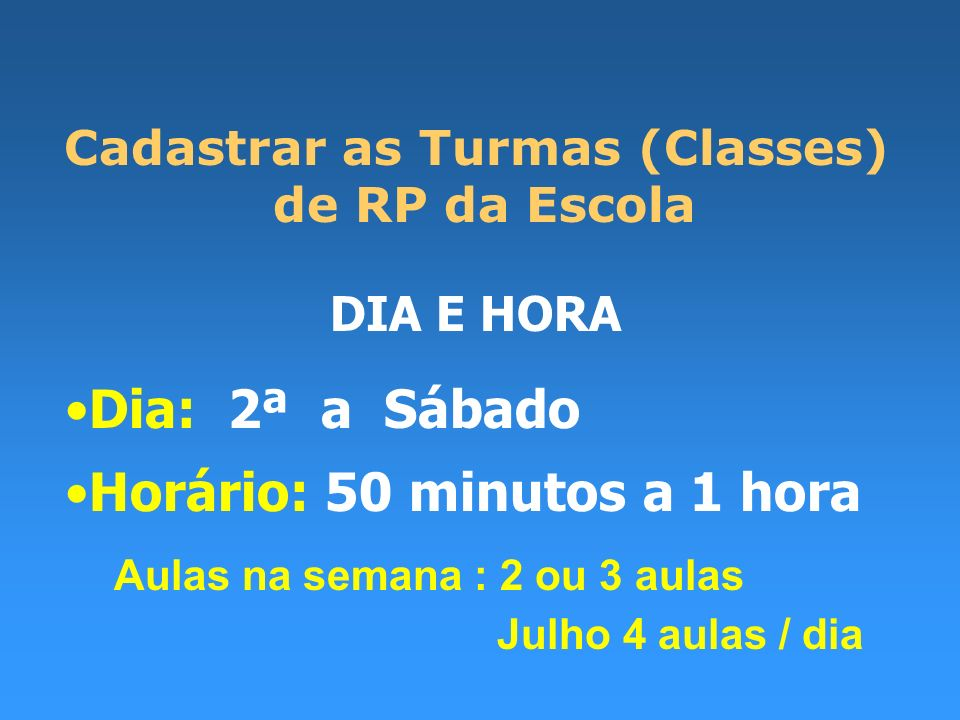Cadastrar as Turmas (Classes)