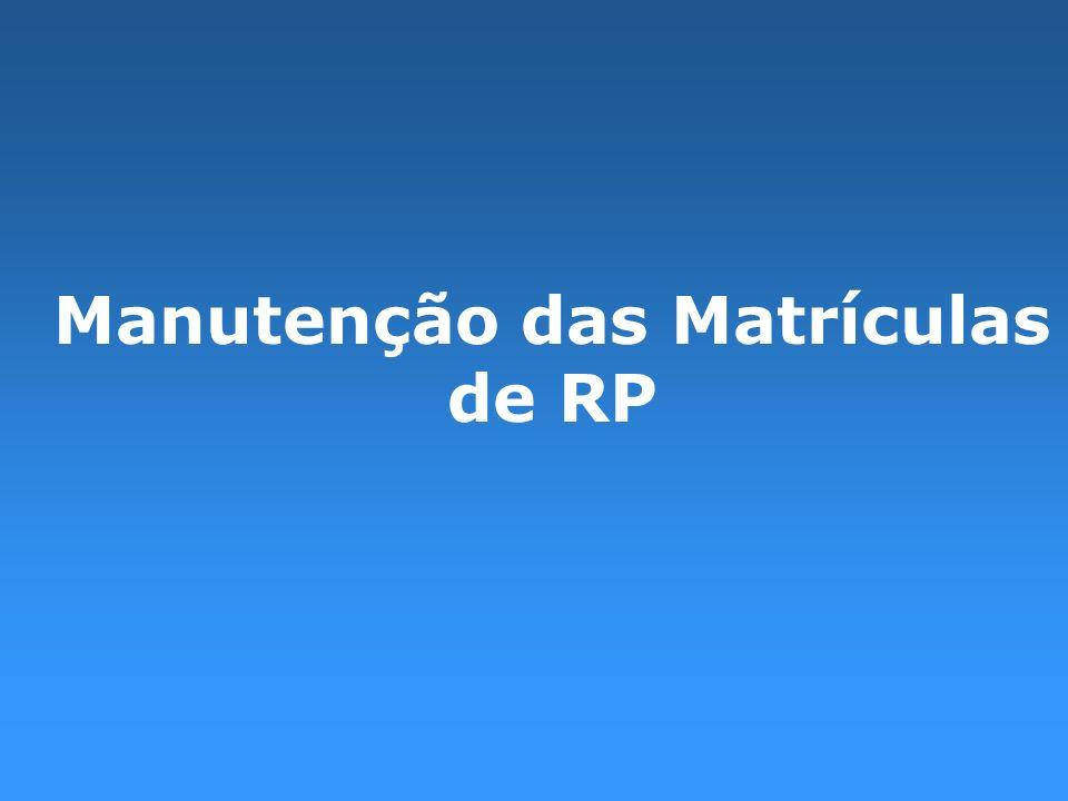 Manutenção das Matrículas de RP