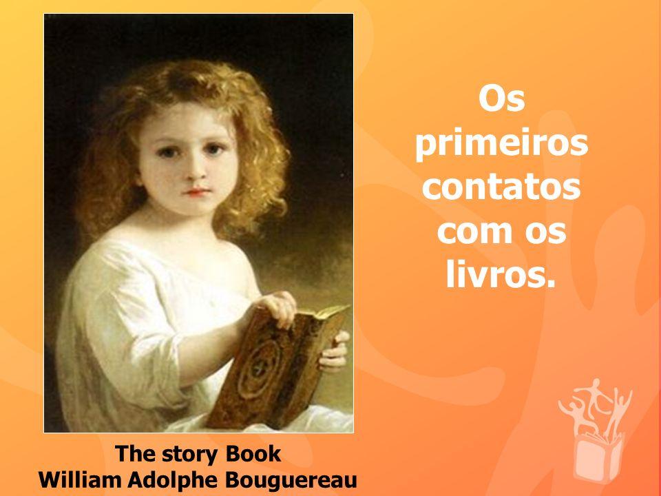 Os primeiros contatos com os livros. William Adolphe Bouguereau