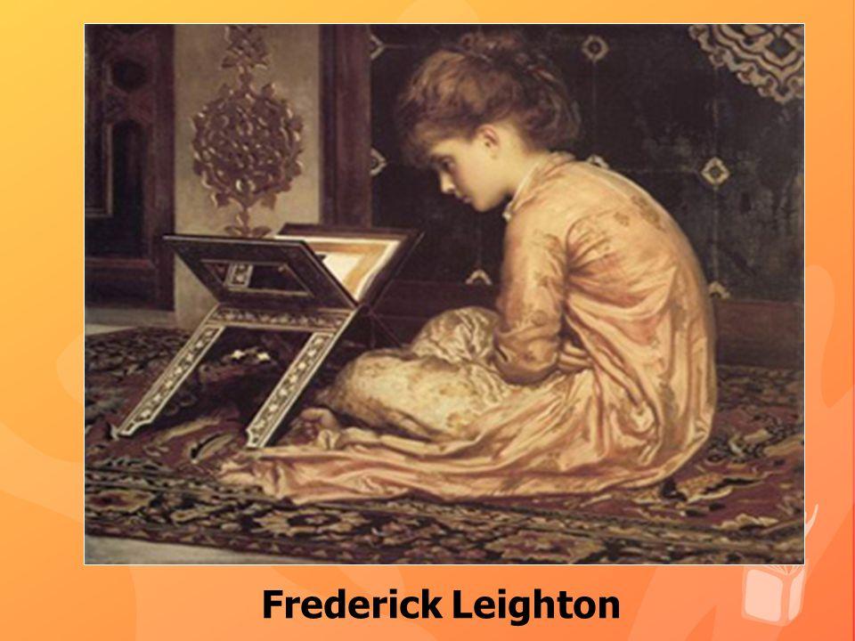 Frederick Leighton Frederick Leighton