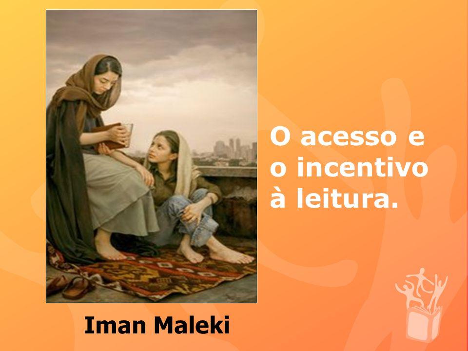 O acesso e o incentivo à leitura.