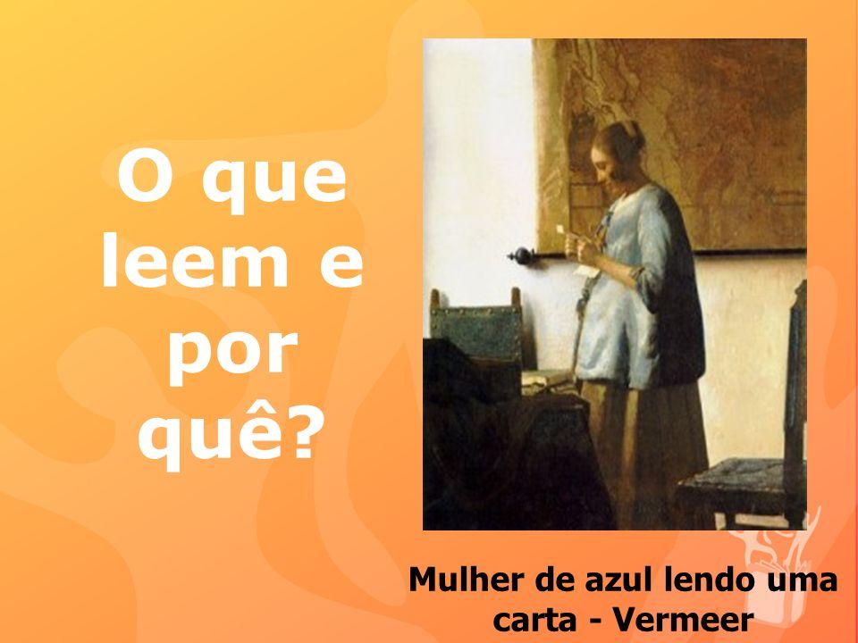 Mulher de azul lendo uma carta - Vermeer