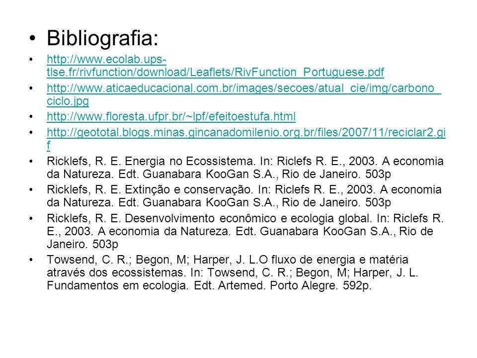 Bibliografia: http://www.ecolab.ups-tlse.fr/rivfunction/download/Leaflets/RivFunction_Portuguese.pdf.