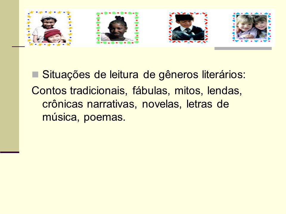 Situações de leitura de gêneros literários: