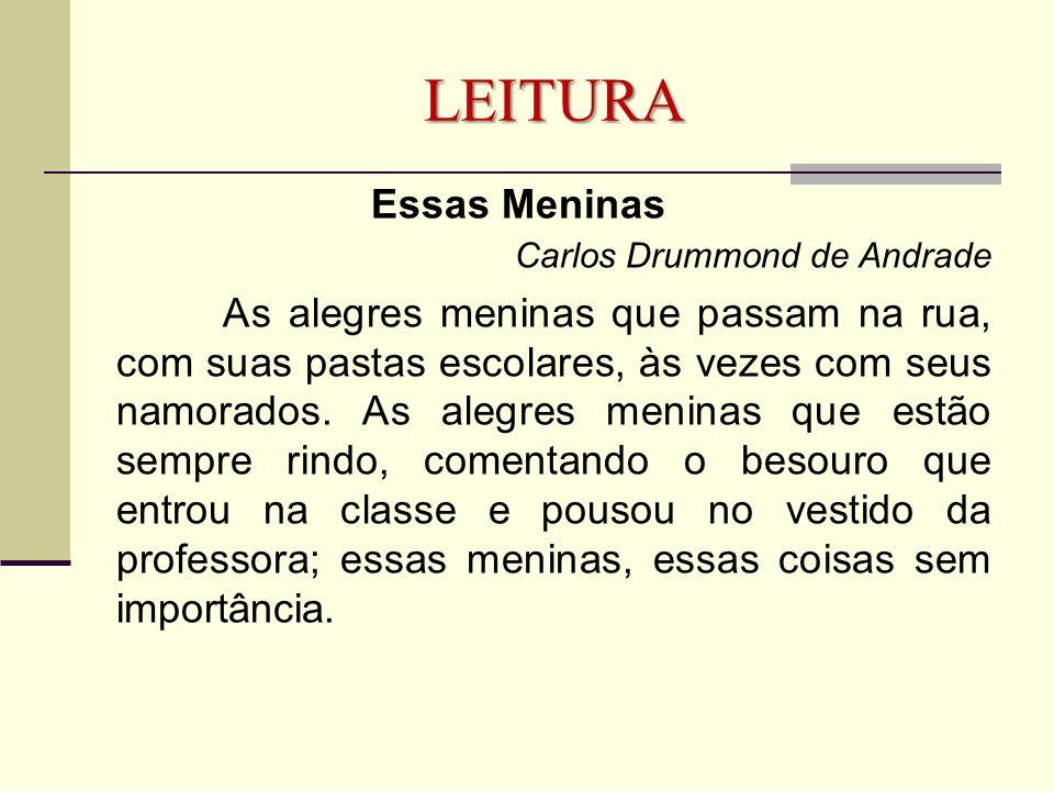 LEITURA Essas Meninas Carlos Drummond de Andrade