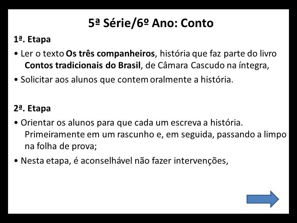 5ª Série/6º Ano: Conto 1ª. Etapa