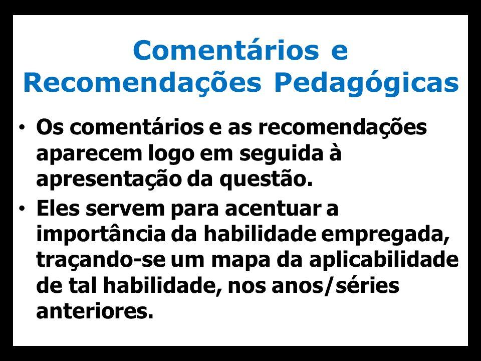 Comentários e Recomendações Pedagógicas