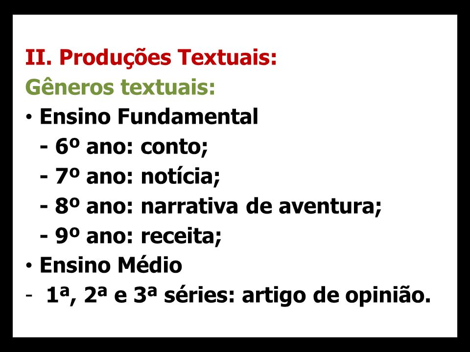 II. Produções Textuais: