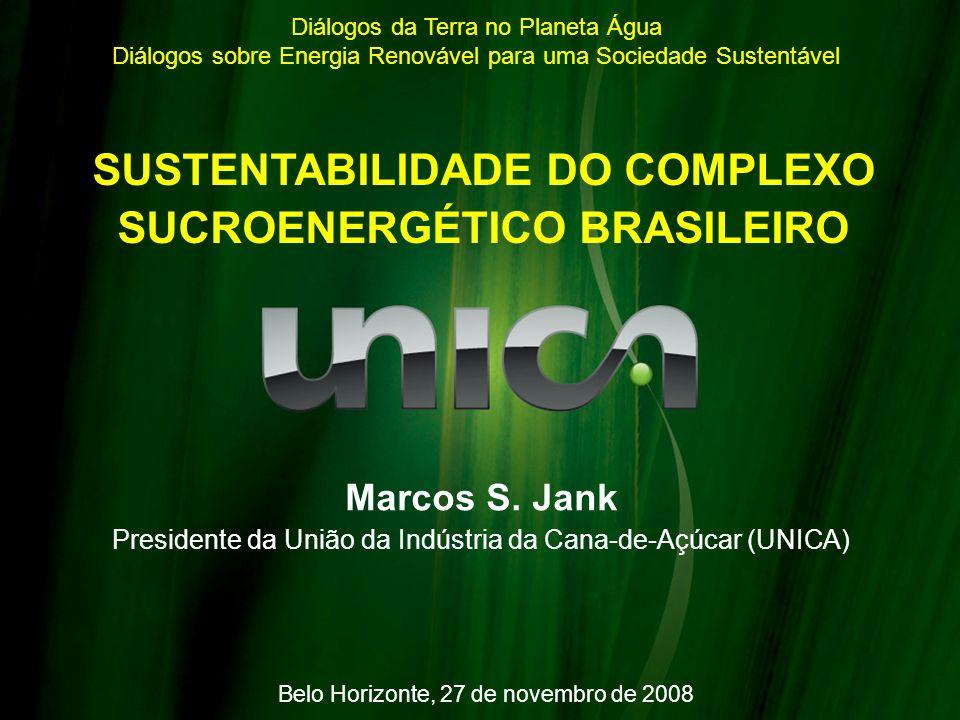 SUSTENTABILIDADE DO COMPLEXO SUCROENERGÉTICO BRASILEIRO