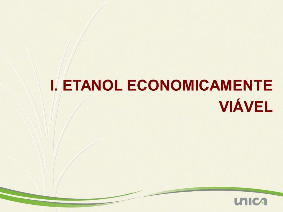 I. ETANOL ECONOMICAMENTE VIÁVEL