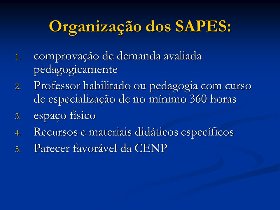 Organização dos SAPES: