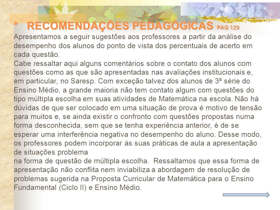 * RECOMENDAÇÕES PEDAGÓGICAS PAG 129