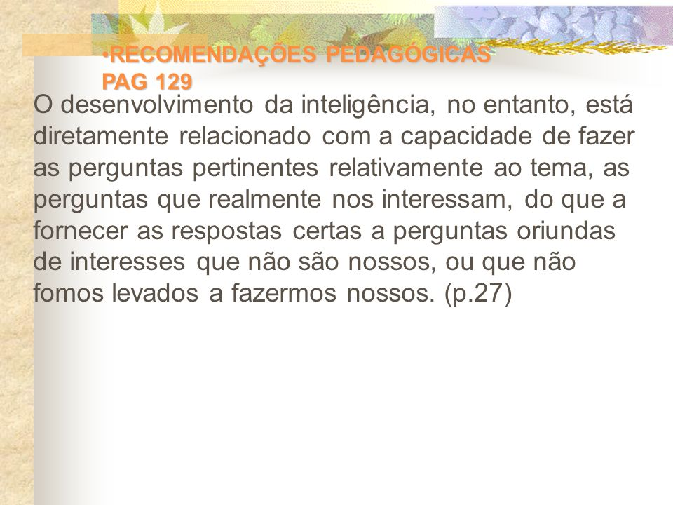 RECOMENDAÇÕES PEDAGÓGICAS PAG 129