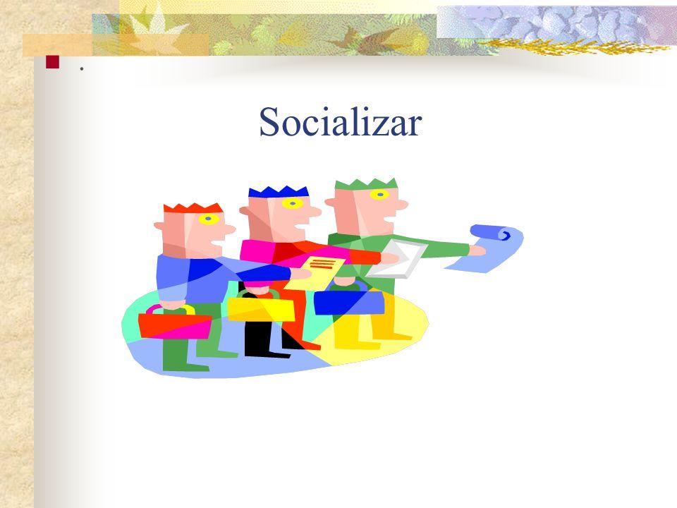 . Socializar
