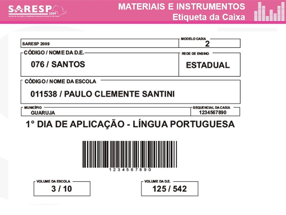 MATERIAIS E INSTRUMENTOS Etiqueta da Caixa