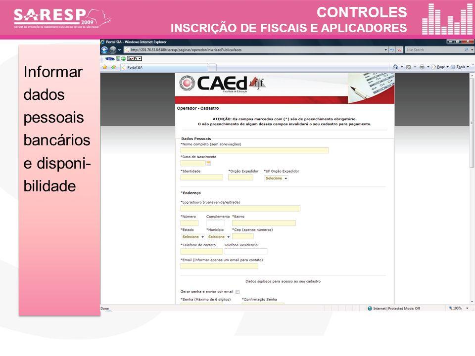 CONTROLES INSCRIÇÃO DE FISCAIS E APLICADORES