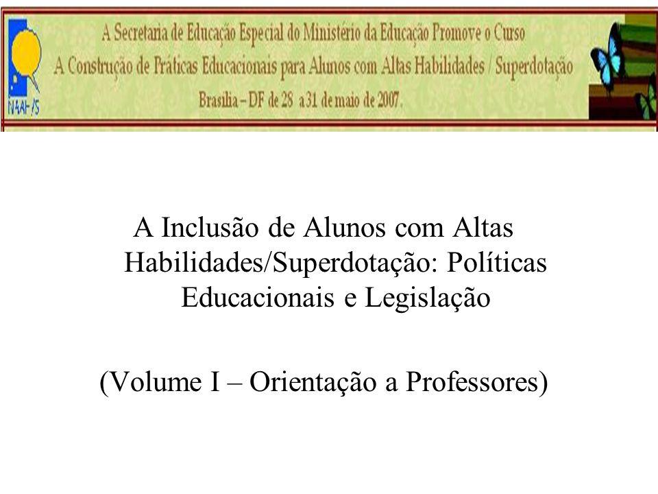 (Volume I – Orientação a Professores)
