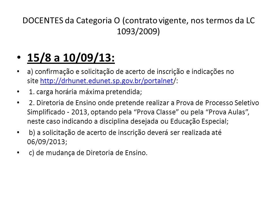 DOCENTES da Categoria O (contrato vigente, nos termos da LC 1093/2009)