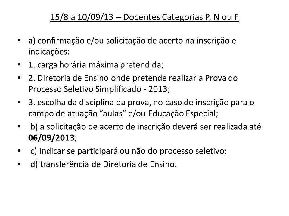 15/8 a 10/09/13 – Docentes Categorias P, N ou F