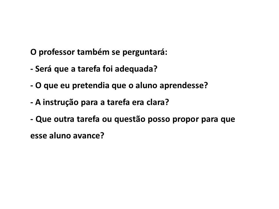 O professor também se perguntará: