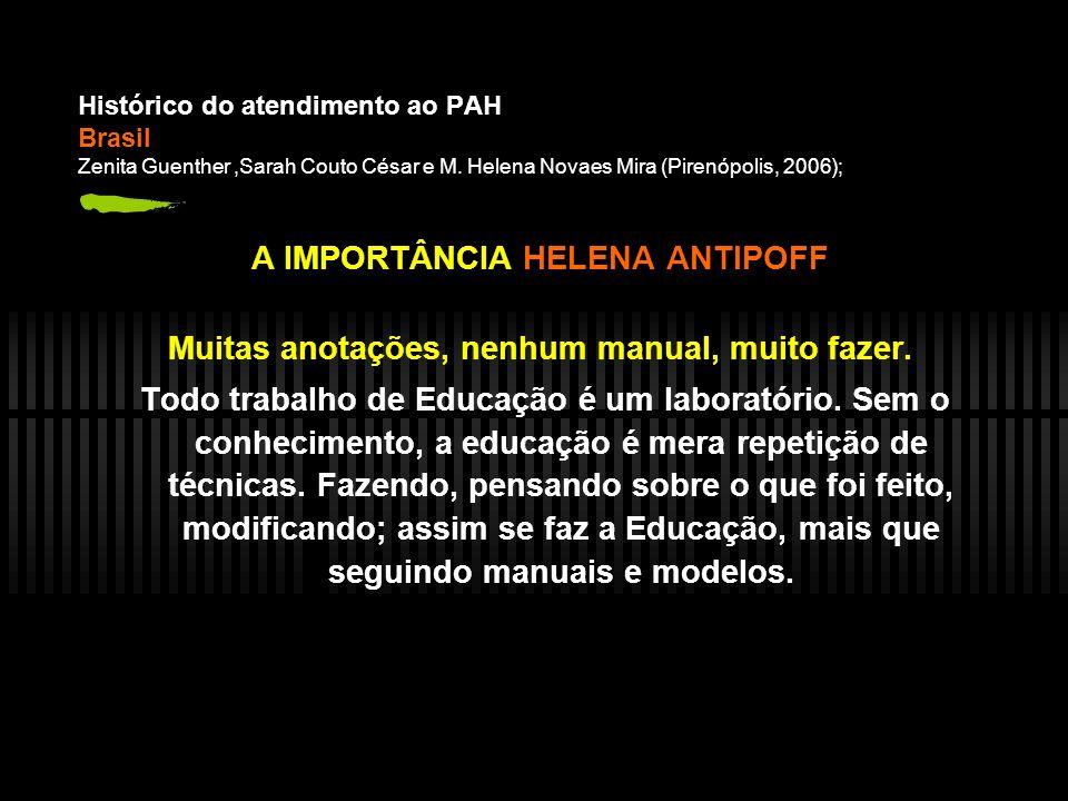 A IMPORTÂNCIA HELENA ANTIPOFF