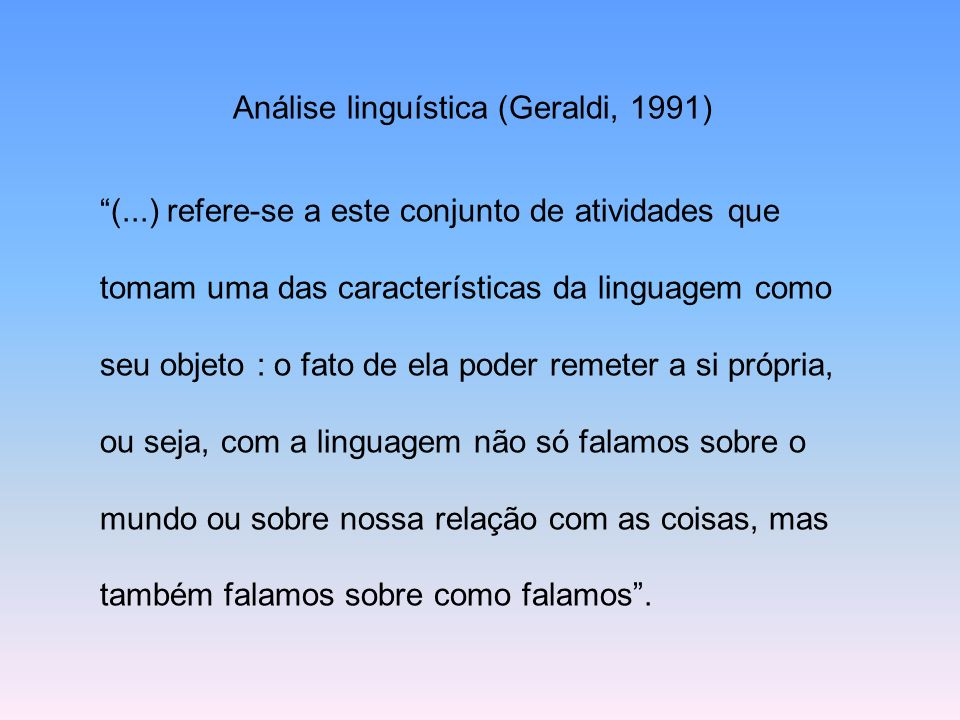 Análise linguística (Geraldi, 1991)