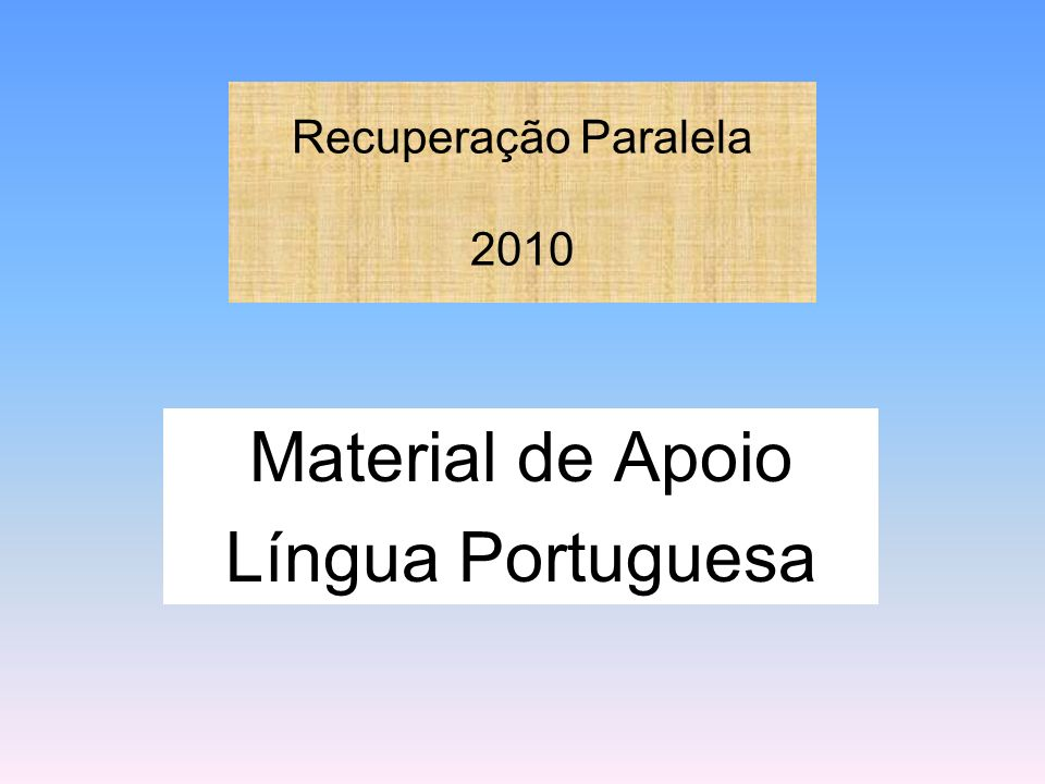 Material de Apoio Língua Portuguesa