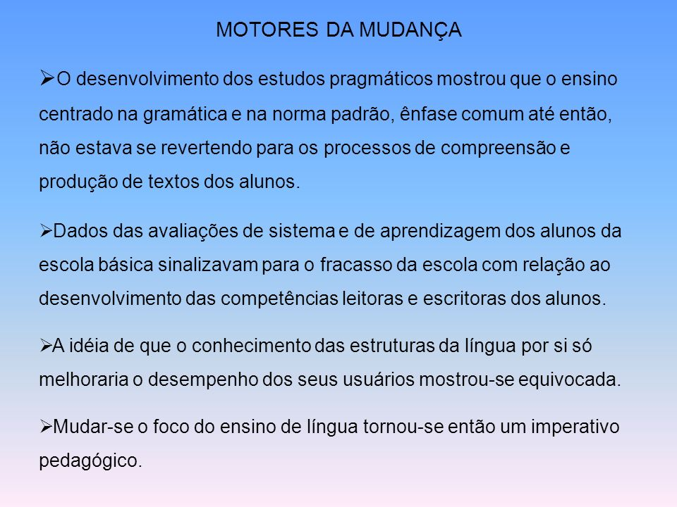MOTORES DA MUDANÇA