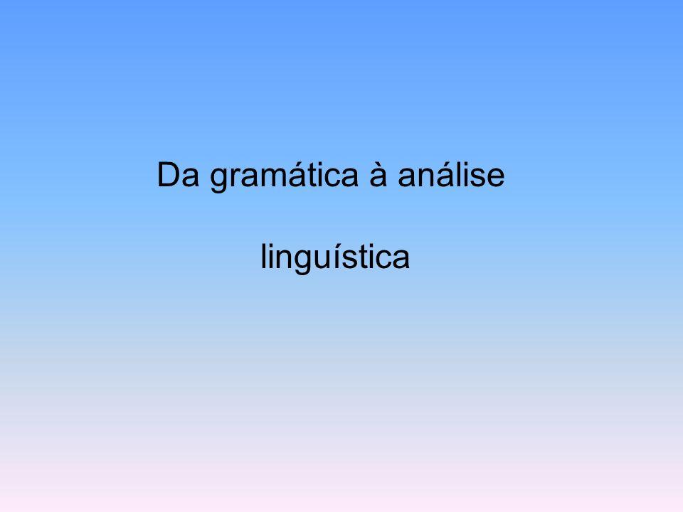 Da gramática à análise linguística