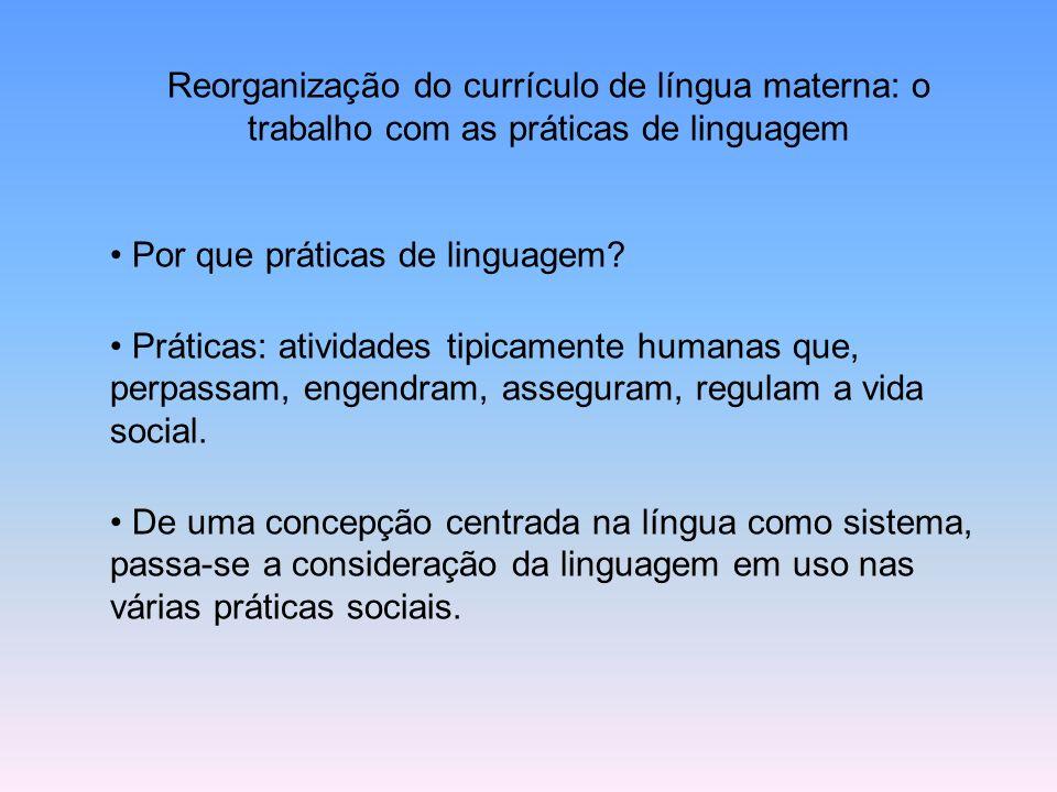 Reorganização do currículo de língua materna: o trabalho com as práticas de linguagem