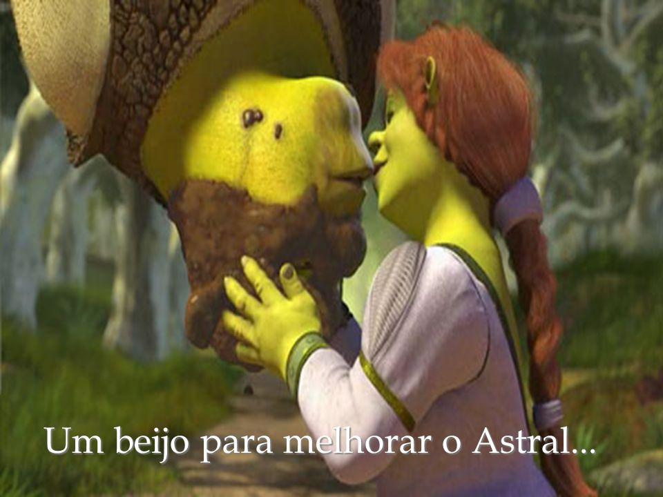 Um beijo para melhorar o Astral...