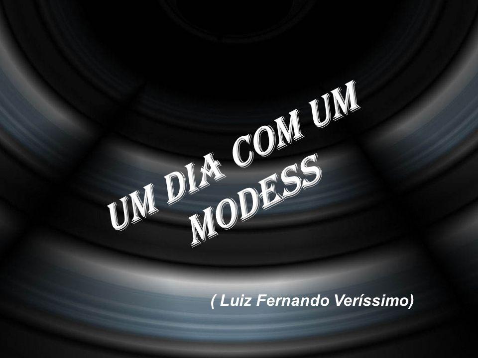 ( Luiz Fernando Veríssimo)