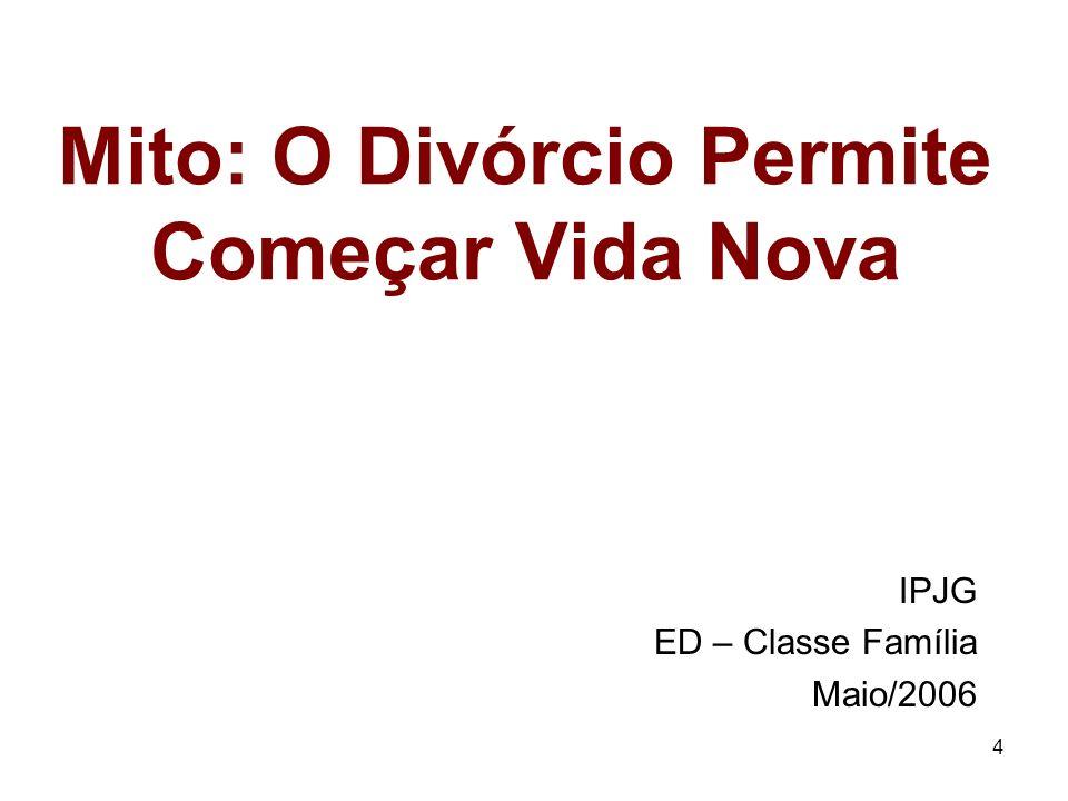Mito: O Divórcio Permite Começar Vida Nova