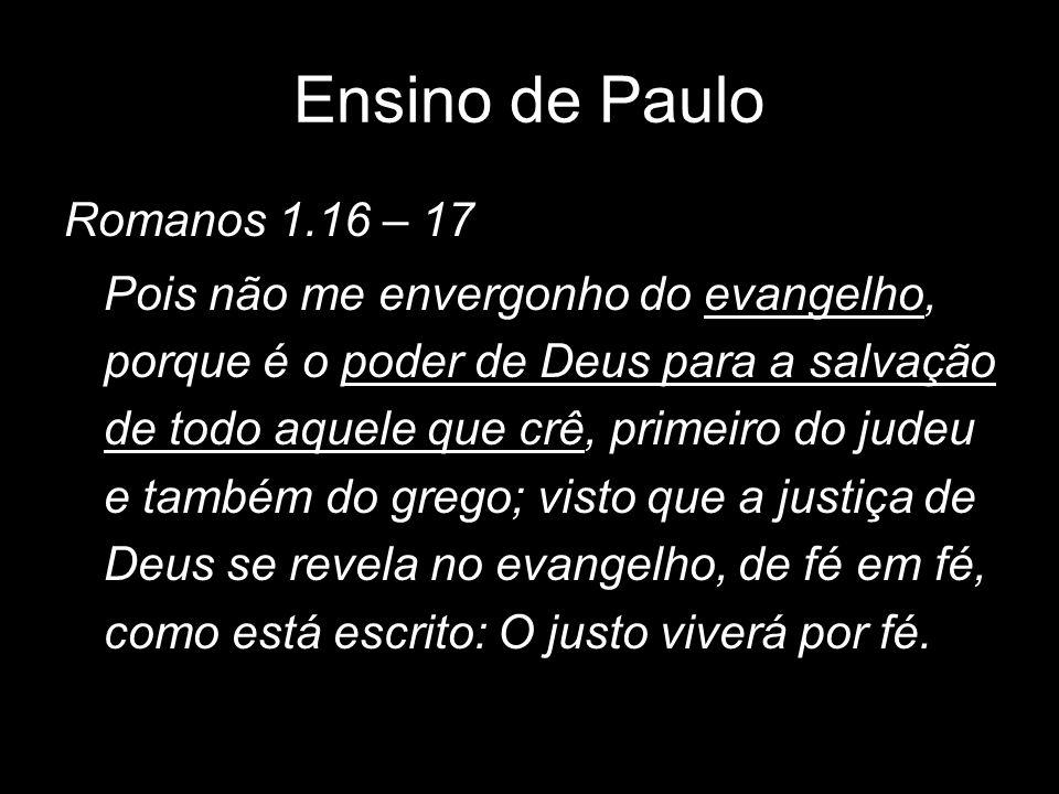 Ensino de Paulo Romanos 1.16 – 17