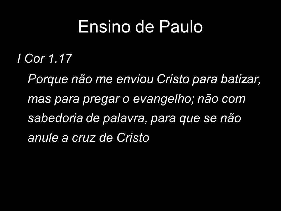 Ensino de Paulo I Cor 1.17.