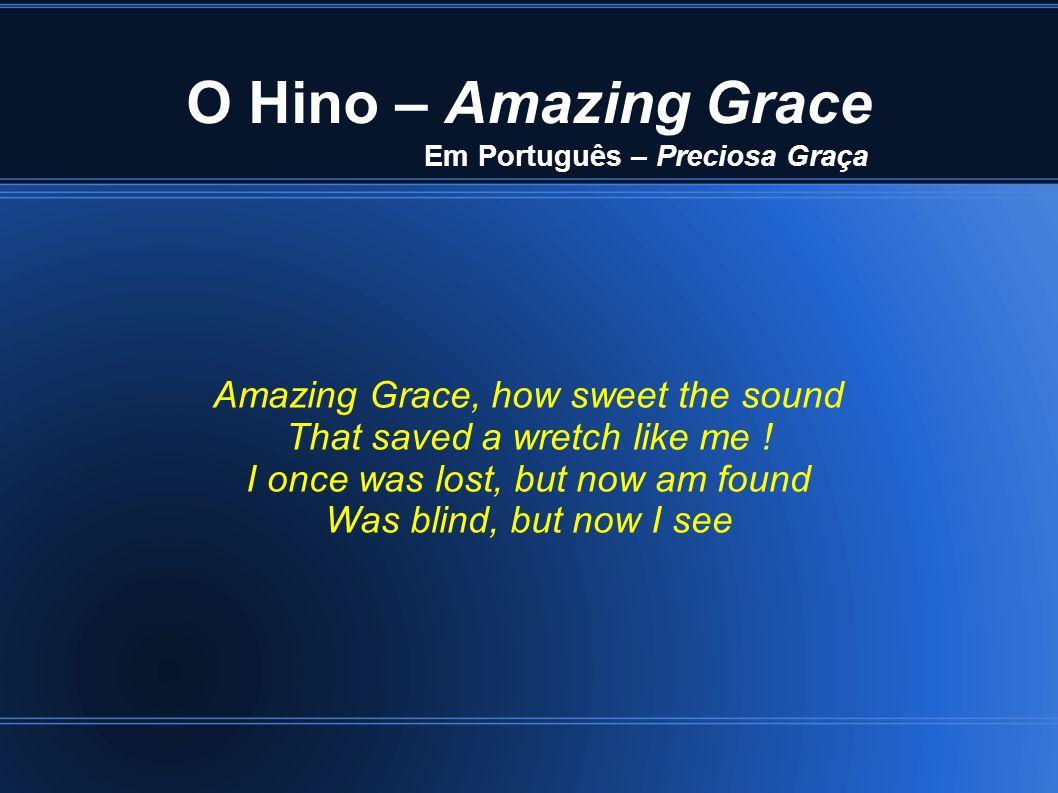 Em Português – Preciosa Graça