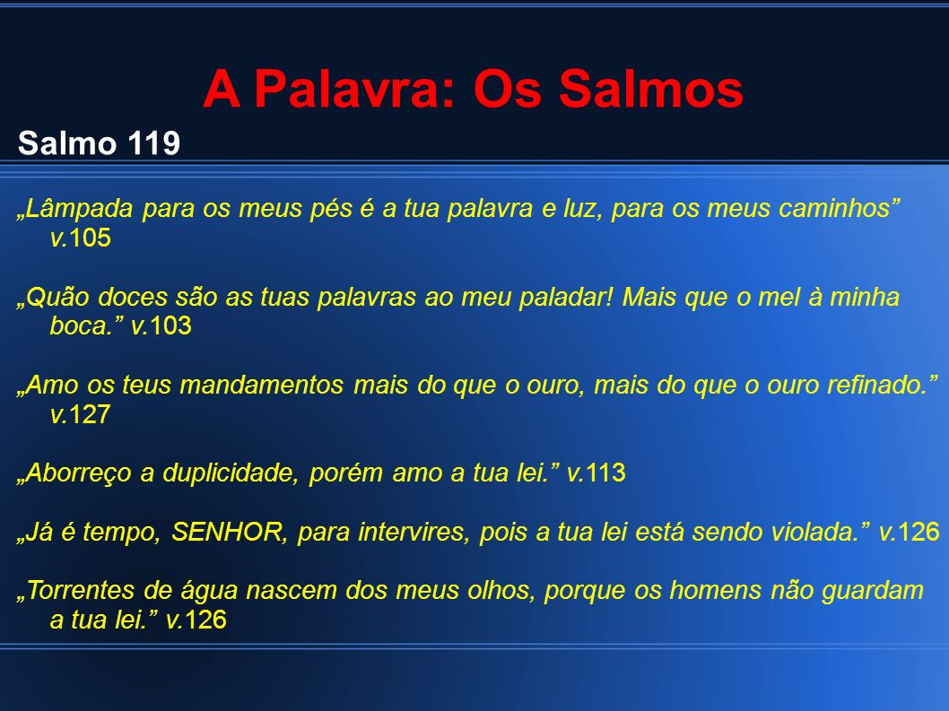 A Palavra: Os Salmos Salmo 119