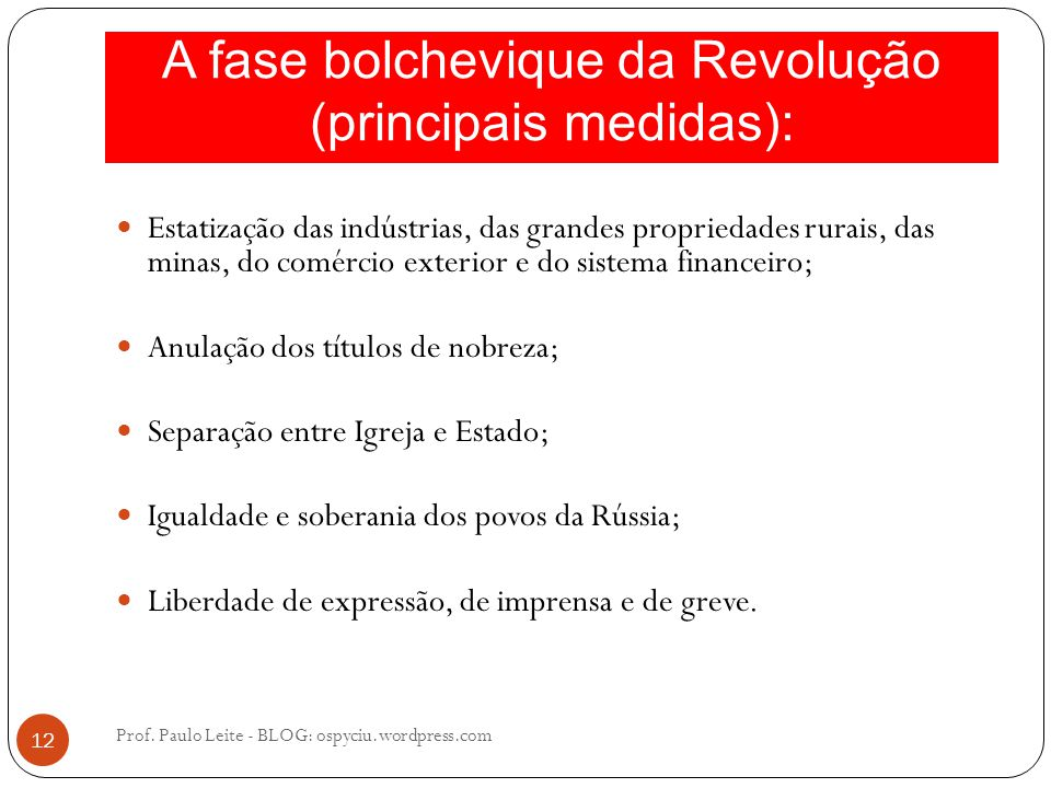 A fase bolchevique da Revolução (principais medidas):