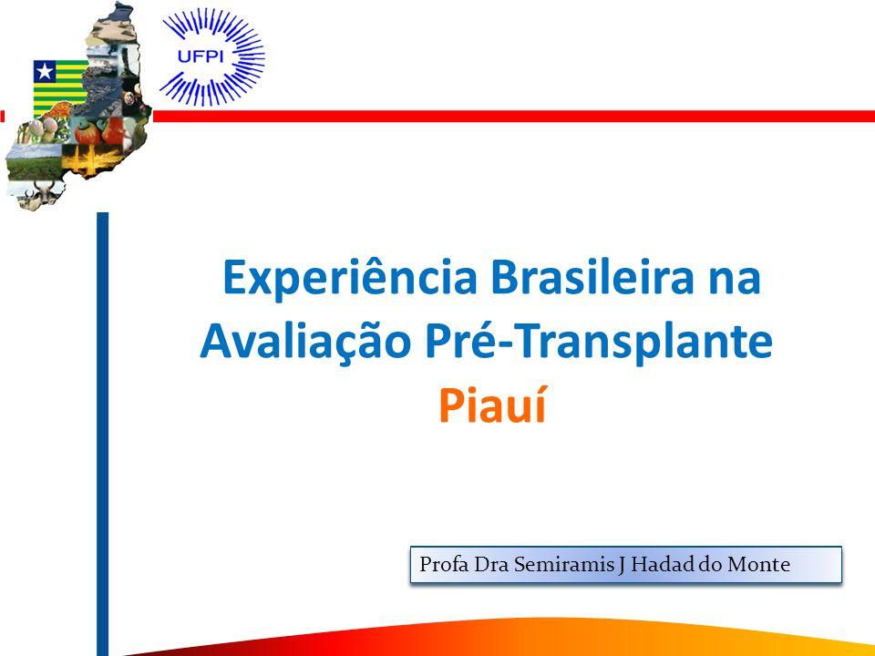 Experiência Brasileira na Avaliação Pré-Transplante