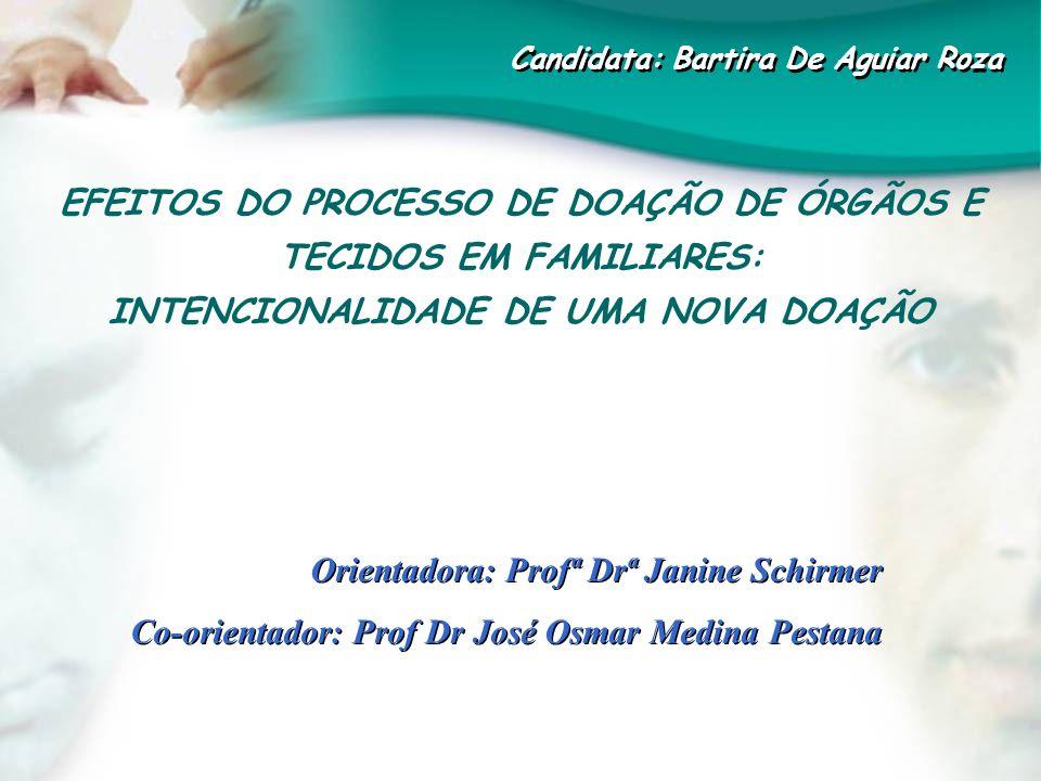 EFEITOS DO PROCESSO DE DOAÇÃO DE ÓRGÃOS E TECIDOS EM FAMILIARES: