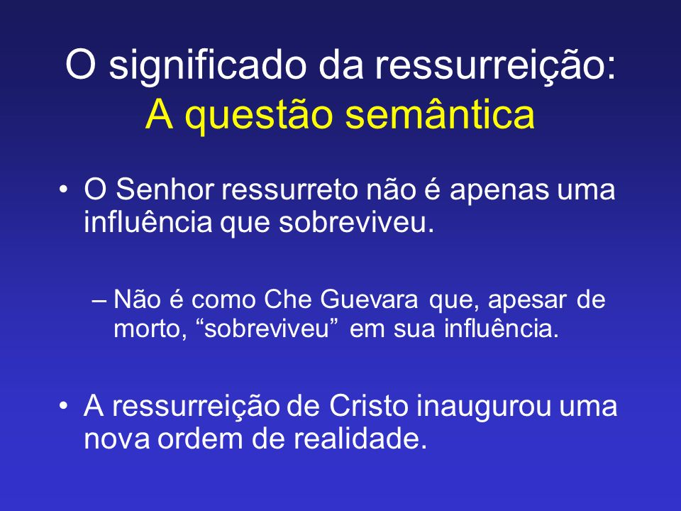 O significado da ressurreição: A questão semântica