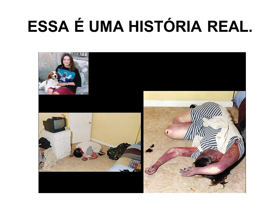 ESSA É UMA HISTÓRIA REAL.