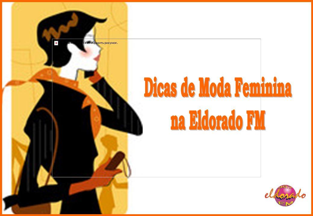Dicas de Moda Feminina na Eldorado FM