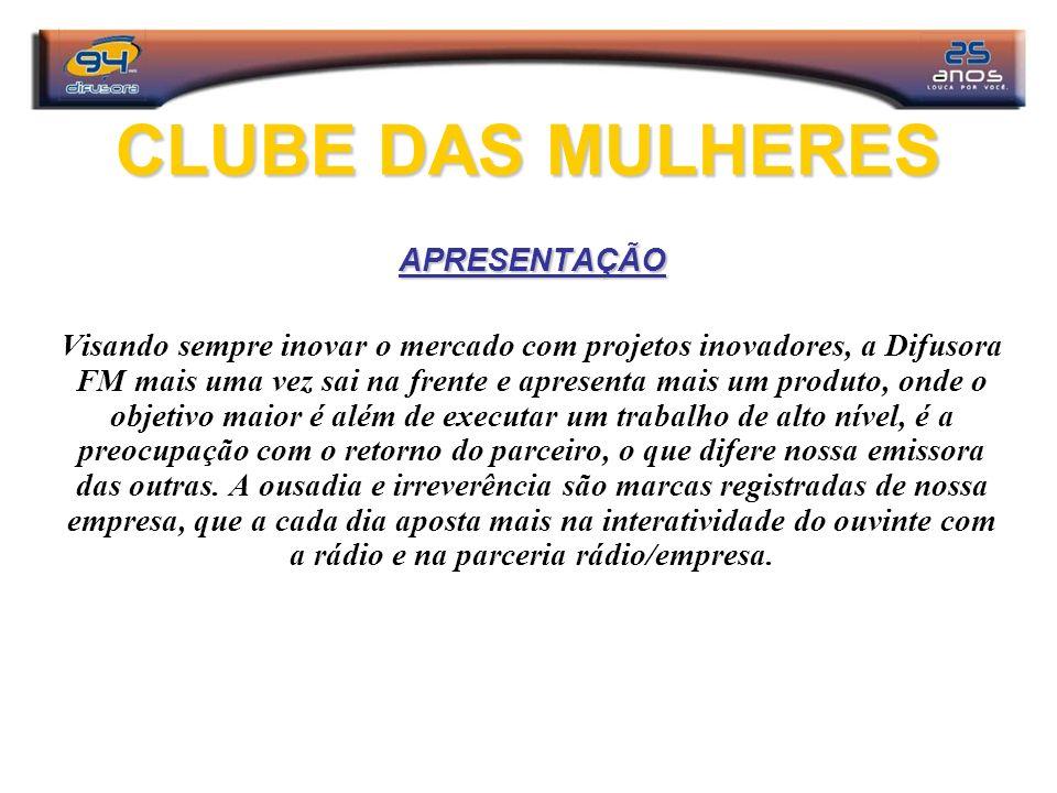 CLUBE DAS MULHERES APRESENTAÇÃO