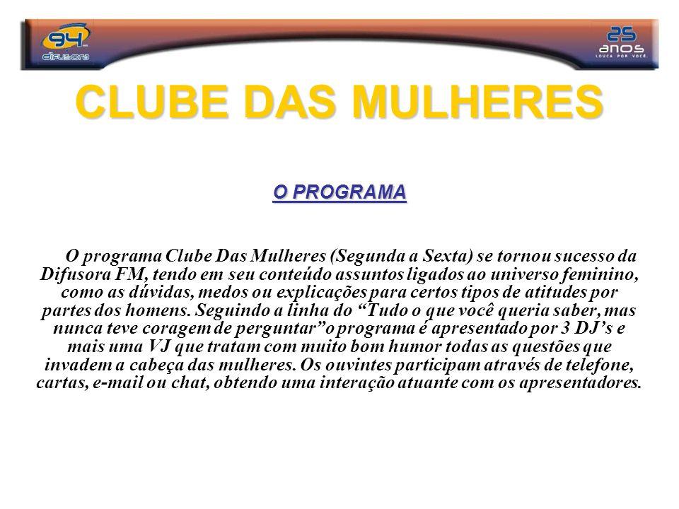 CLUBE DAS MULHERES O PROGRAMA